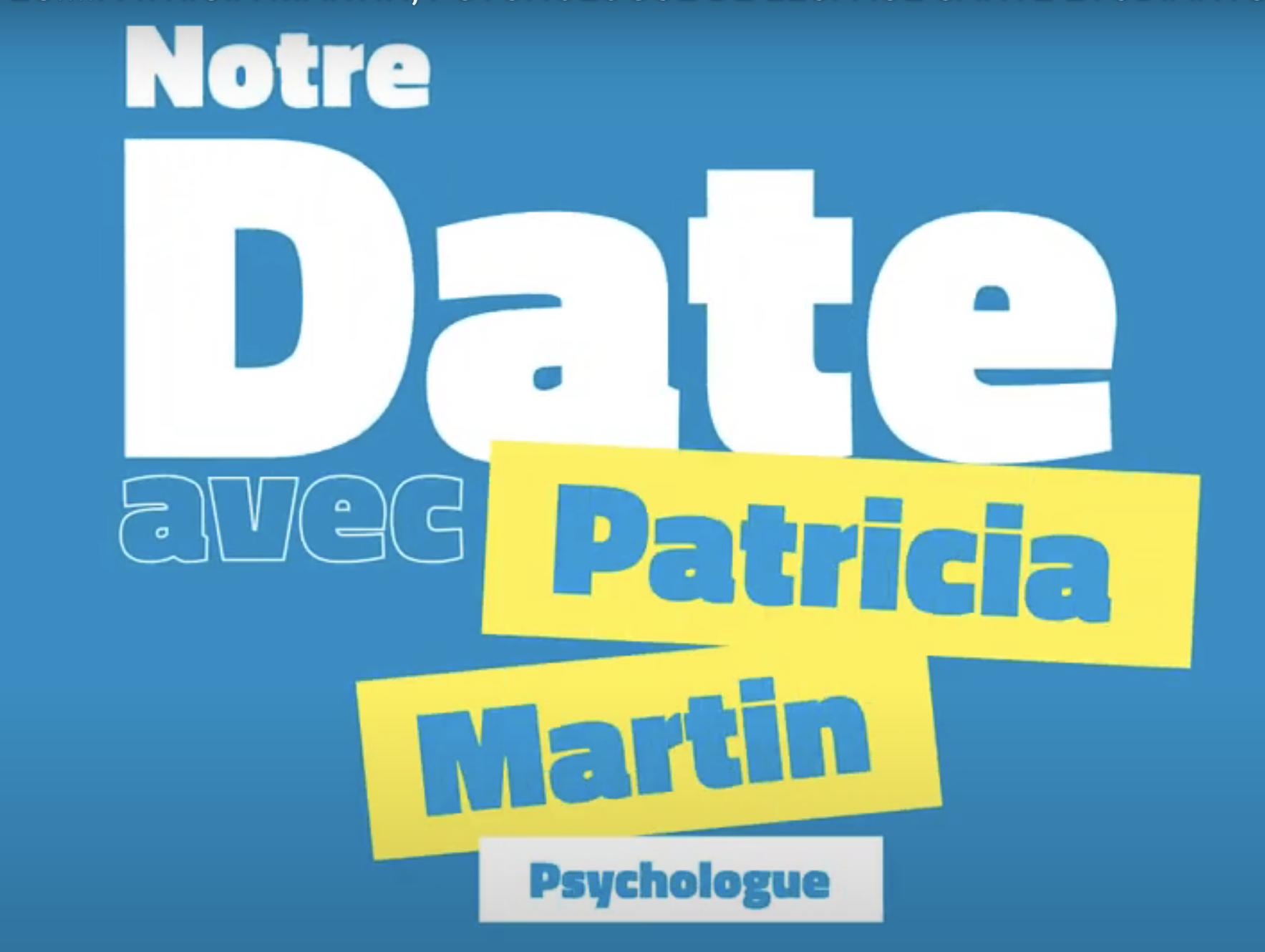 Mon date avec Patricia Martin